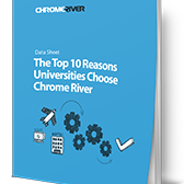 Top 10 Reasons Universities Choose Chrome River