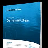 Case Study: Centennial College