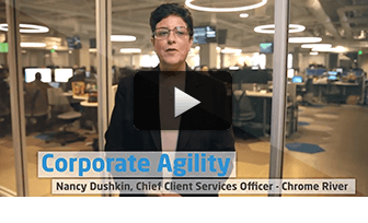 Corporate Agility: Nancy Dushkin, Chief Client Services Officer, Chrome River
