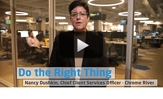 Do the Right Thing: Nancy Dushkin, Chief Client Services Officer, Chrome River